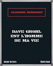 Dave Grohl est l'homme de ma vie - Couverture - Format classique
