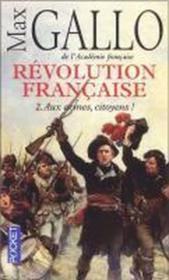 telecharger Revolution francaise t.2 – aux armes, citoyens ! livre PDF en ligne gratuit