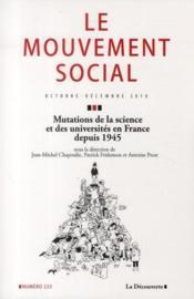 Revue Le Mouvement Social N.233 ; Mutations De La Science Et Des Universités En France Depuis 1945 - Couverture - Format classique