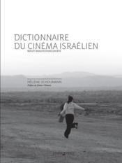 Dictionnaire du cinéma israélien ; reflet insolite d'une société - Couverture - Format classique