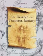 Dessiner l'univers fantasy - Couverture - Format classique