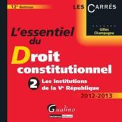 Essentiel du droit constitutionnel t.2 ; les institutions de la V République (12e édition) - Couverture - Format classique