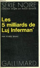 Collection : Serie Noire N° 1553 Les 5 Milliards De Luj Inferman' - Couverture - Format classique