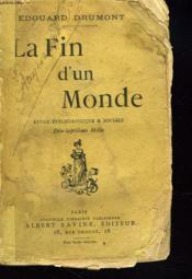 La Fin D'Un Monde. Etude Psychologique Et Sociale. - Couverture - Format classique