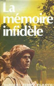 La Memoire Infidele - Couverture - Format classique
