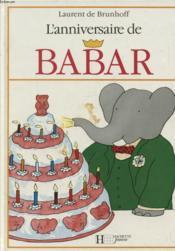 L' anniversaire de babar - Couverture - Format classique