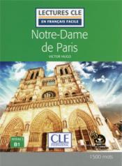 Lecture cle en francais facile notre dame de paris niveau b1 - Couverture - Format classique