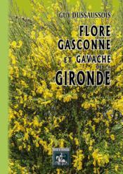 Flore gasconne et gavache de la Gironde - Couverture - Format classique