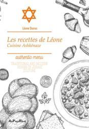 Les recettes de Léone ; cuisine ashkénaze - Couverture - Format classique