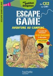 Escape game ; aventure au camping ; du CE2 au CM1 - Couverture - Format classique