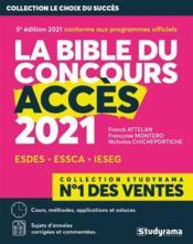 La bible du concours accès (édition 2021) - Couverture - Format classique