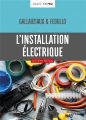 L'installation électrique (7e édition) - Couverture - Format classique