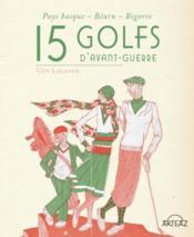 15 golfs d'avant-guerre - Couverture - Format classique