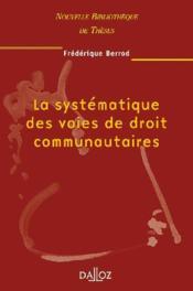 La systématique des voies de droit communautaires - Couverture - Format classique