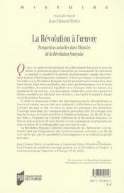 La revolution a l'oeuvre perspectives actuelles dans l'histoire de la revolution francaise - 4ème de couverture - Format classique