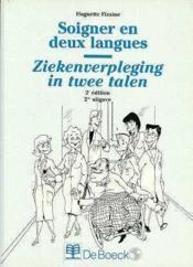 Soigner en deux langues - Couverture - Format classique