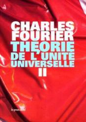 Theorie de l'unite universelle, t.2 - Couverture - Format classique