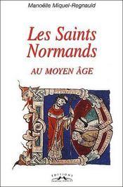 Les saints normands au moyen âge - Couverture - Format classique