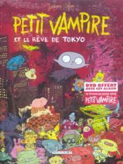 Petit Vampire T.7 ; Petit Vampire et le rêve de Tokyo - Couverture - Format classique