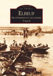 Elbeuf t.2 ; des évènements et des hommes - Couverture - Format classique