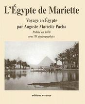 L'Egypte De Mariette ; Voyage En Egypte Par Auguste Mariette Pacha - Couverture - Format classique