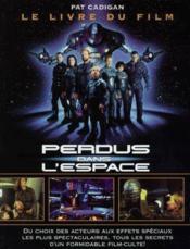 Perdus dans l'espace (le livre du film ) - Couverture - Format classique