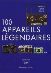 100 Appareils Legendaires - Couverture - Format classique