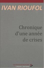 Chronique d'une année de crises - Couverture - Format classique