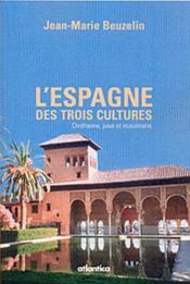 L'Espagne des trois cultures - Couverture - Format classique