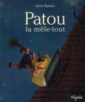 Patou ; la mèle-tout - Couverture - Format classique