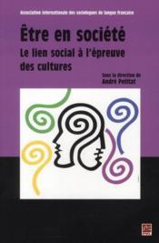 Être en société ; le lien social à l'épreuve des cultures - Couverture - Format classique