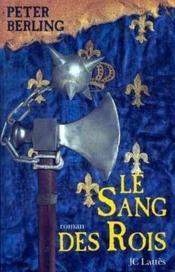 Le Sang Des Rois - Couverture - Format classique