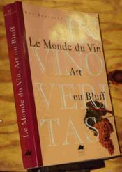 Monde du vin art ou bluff - Couverture - Format classique