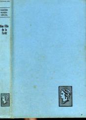 Une Fille De La Foret. Collection : Belle Helene. Club Du Roman Feminin. - Couverture - Format classique