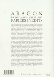 Les Cahiers De La Nrf ; De Dada Au Surréalisme ; Papiers Inédits ; 1917-1931 - 4ème de couverture - Format classique