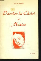 Parles Du Christ A Mexico - Couverture - Format classique