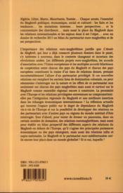 L'année du Maghreb 2013 ; le Maghreb avec ou sans l'Europe ? - 4ème de couverture - Format classique