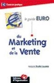 Le Guide Euro Du Marketing Et De La Vente - Couverture - Format classique