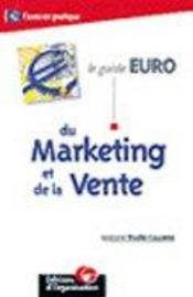 Le Guide Euro Du Marketing Et De La Vente - Intérieur - Format classique