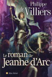 Le roman de Jeanne d'Arc - Couverture - Format classique