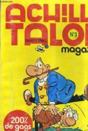 Achille Talon N°3 Magazine - Fevrier 1976. - Couverture - Format classique