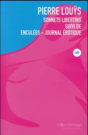 Sonnets libertins ; enculées, journal érotique - Couverture - Format classique