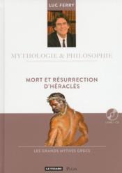 Mythologie & Philosophie ; Mort Et Résurrection D'Héraclès - Couverture - Format classique