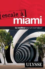 Escale à Miami (édition 2017) - Couverture - Format classique