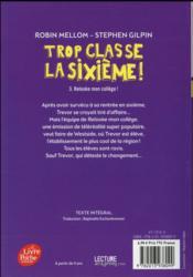 Trop classe la sixième t.3 ; relooke mon collège! - 4ème de couverture - Format classique