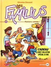 Les Familius T.8 ; restons calmes ! - Couverture - Format classique