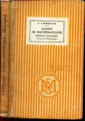 Lecons De Mathematiques (Algebre Et Cosmographie) - Classe De Philosophie. - Couverture - Format classique