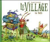 Le village ; le défi - Couverture - Format classique