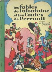 Les Fables De La Fontaine Et Les Contes De Perrault Illustres Par Emmanuel Cocard. - Couverture - Format classique