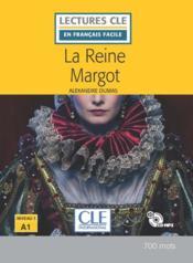 La reine Margot ; niveau A1 - Couverture - Format classique